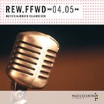 REW.FFWD 04.05