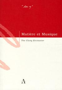 Matière et Musique - The cluny encounter