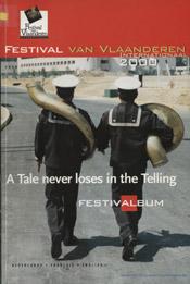 Festival van Vlaanderen Internationaal 2000 - Brussel, Gent & historische steden
