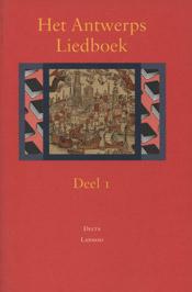 Het Antwerps liedboek: Deel 1