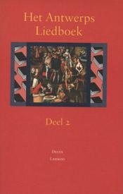 Het Antwerps liedboek: Deel 2