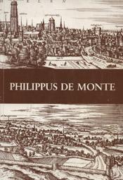 De muziek en tijd van Philippus De Monte