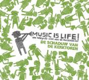 Music is Life! Een integrale visie voor de muzieksector