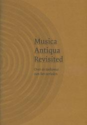 Musica Antiqua Revisited