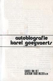 Karel Goeyvaerts - Autobiografie