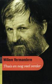 Willem Vermandere. Thuis en nog veel verder