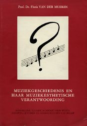 Muziekgeschiedenis en haar muziekesthetische verantwoording