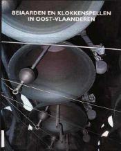 Beiaarden en klokkenspellen in Oost-Vlaanderen