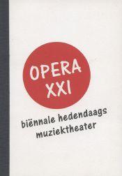 Opera XXI - biënnale hedendaags muziektheater