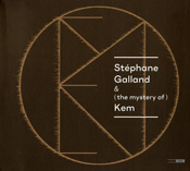 Stéphane Galland & (the mystery of) Kem