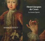 Henri-Jacques de Croes - La Sonate Égarée