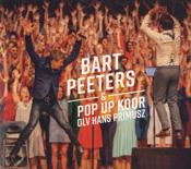 Bart Peeters & Pop-Up Koor olv Hans Primusz